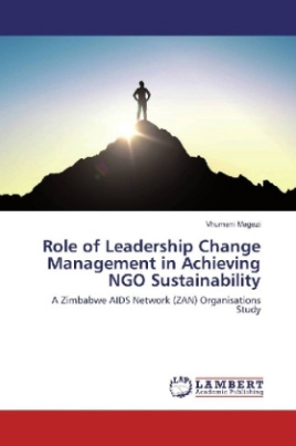 Role of Leadership Change Management in Achieving NGO Sustainability