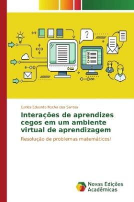 Interações de aprendizes cegos em um ambiente virtual de aprendizagem