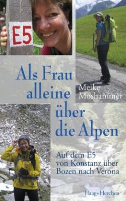 Als Frau alleine über die Alpen