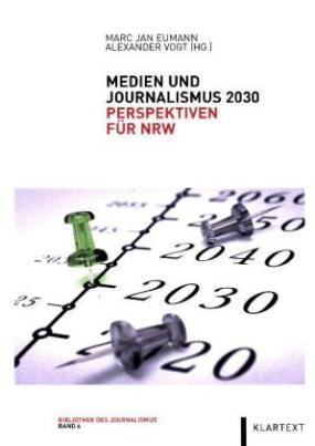 Medien und Journalismus 2030