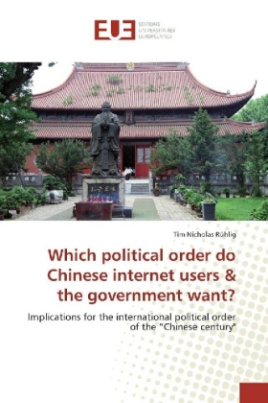 Which political order do Chinese internet users & the government want?