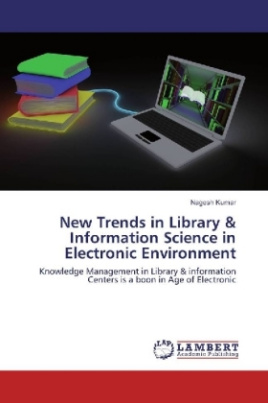 New Trends in Library & Information Science in Electronic Environment