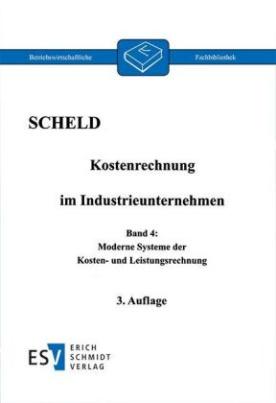 Kostenrechnung im Industrieunternehmen. Bd.4