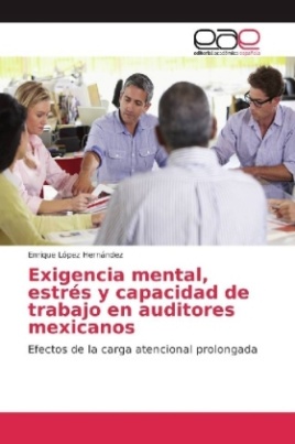 Exigencia mental, estrés y capacidad de trabajo en auditores mexicanos