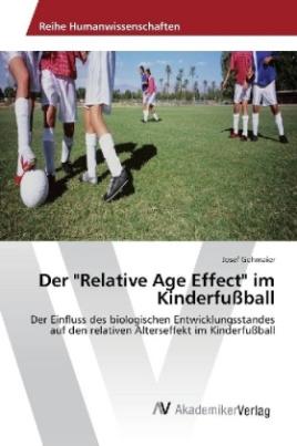 """Der """"Relative Age Effect"""" im Kinderfußball"""