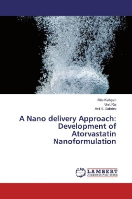 A Nano delivery Approach: Development of Atorvastatin Nanoformulation