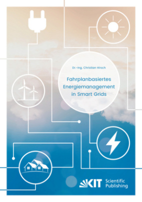 Fahrplanbasiertes Energiemanagement in Smart Grids