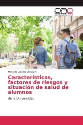 Características, factores de riesgos y situación de salud de alumnos