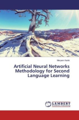 Artificial Neural Networks Methodology for Second Language Learning