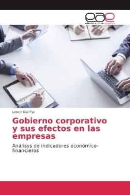 Gobierno corporativo y sus efectos en las empresas