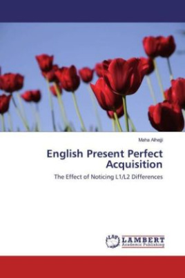 English Present Perfect Acquisition