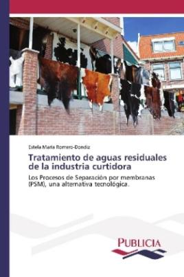 Tratamiento de aguas residuales de la industria curtidora