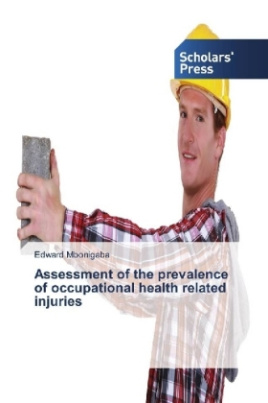Assessment of the prevalence of occupational health related injuries