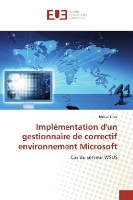 Implémentation d'un gestionnaire de correctif environnement Microsoft