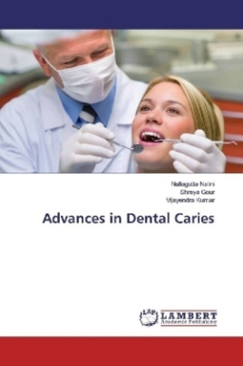 Advances in Dental Caries