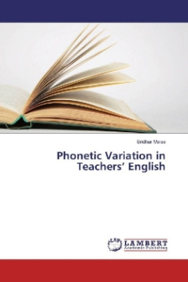 Phonetic Variation in Teachers' English