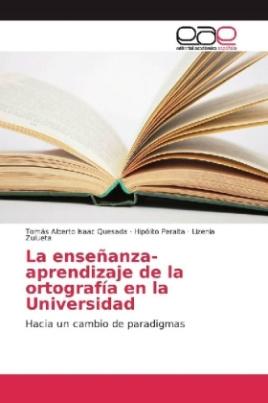 La enseñanza-aprendizaje de la ortografía en la Universidad