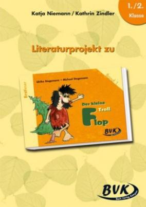 Literaturprojekt zu 'Der kleine Troll Flop'