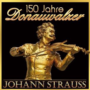 Strauss: 150 Jahre-Donauwalzer