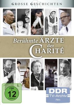 Berühmte Ärzte der Charité (DDR TV-Archiv)