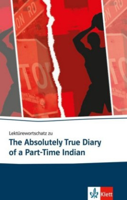 "Lektürewortschatz zu ""The Absolutely True Diary of a Part-Time Indian"""