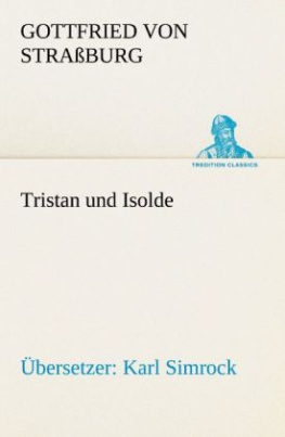 Tristan und Isolde (Übersetzer: Karl Simrock)