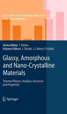 Glassy, Amorphous and Nano-Crystalline Materials