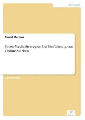 Cross-Media-Strategien bei Einführung von Online-Marken