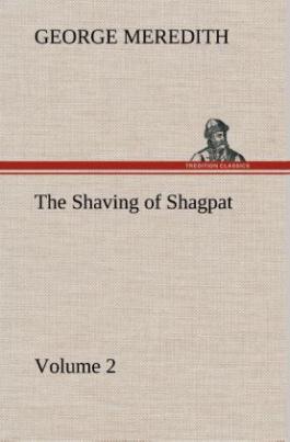 The Shaving of Shagpat an Arabian entertainment - Volume 2