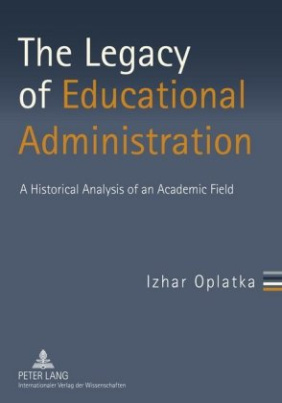 The Legacy of Educational Administration