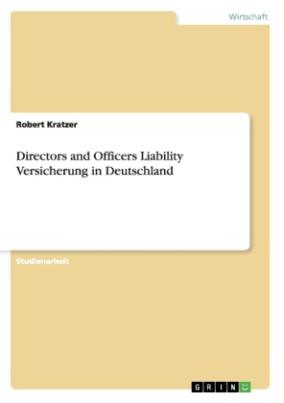 Directors and Officers Liability Versicherung in Deutschland