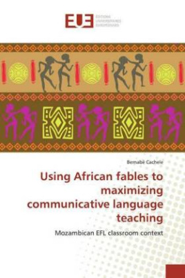 Using African fables to maximizing communicative language teaching