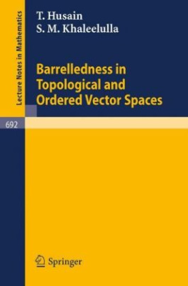 Barrelledness in Topological and Ordered Vector Spaces
