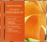 Jacques Offenbach-Operetten-Highlights