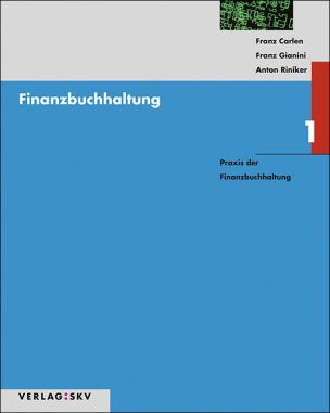 Finanzbuchhaltung 1. Praxis der Finanzbuchhaltung- Theorie, Aufgaben / Lösungen