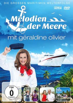 Melodien der Meere mit Géraldine Olivier (DVD)
