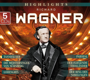 Highlights Richard Wagner