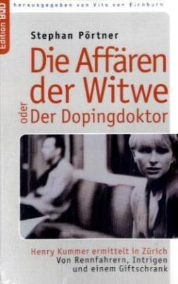 Die Affären der Witwe oder Der Dopingdoktor