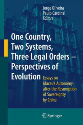 One Country, Two Systems, Three Legal Orders - Perspectives of Evolution