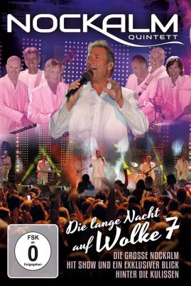 Nockalm Quintett - Die lange Nacht auf Wolke 7 (DVD)