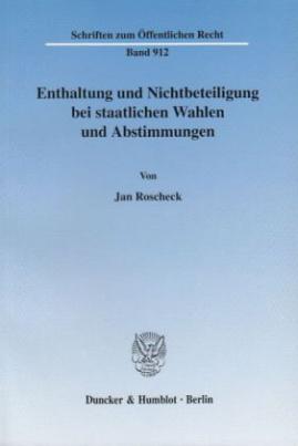 Enthaltung und Nichtbeteiligung bei staatlichen Wahlen und Abstimmungen