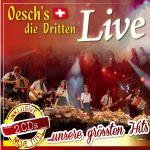 Oesch's die Dritten - Live. Unsere größten Hits (2 CDs)