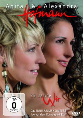 Anita & Alexandra Hofmann - Wir - Live