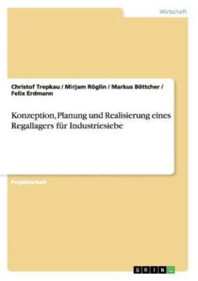 Konzeption, Planung und Realisierung eines Regallagers für Industriesiebe