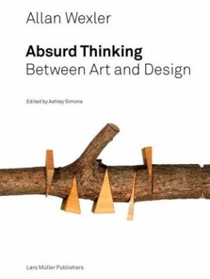 Allan Wexler Absurd Thinking