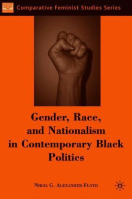 Gender, Race, and Nationalism in Contemporary Black Politics