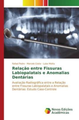 Relação entre Fissuras Labiopalatais e Anomalias Dentárias