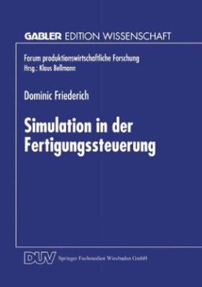 Simulation in der Fertigungssteuerung