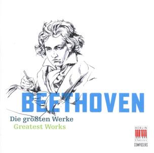 Beethoven: Die größten Werke