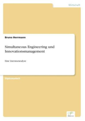 Simultaneous Engineering und Innovationsmanagement